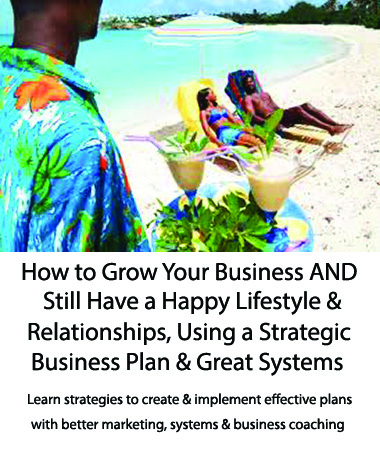 How to Grow Your Business and Still Have a Happy Lifestyle