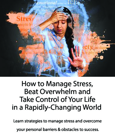 How to Manage Stress and Beat Overwhelm