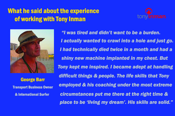 Testimonial for Tony Inman by George Barr