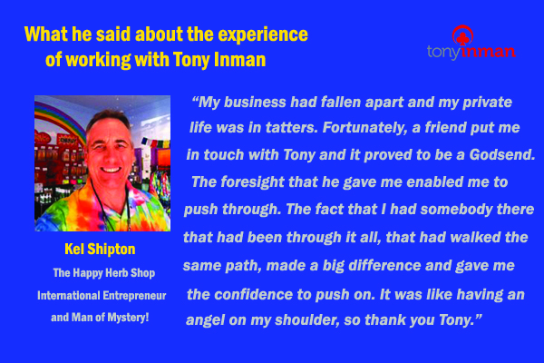 Testimonial for Tony Inman by Kel Shipton