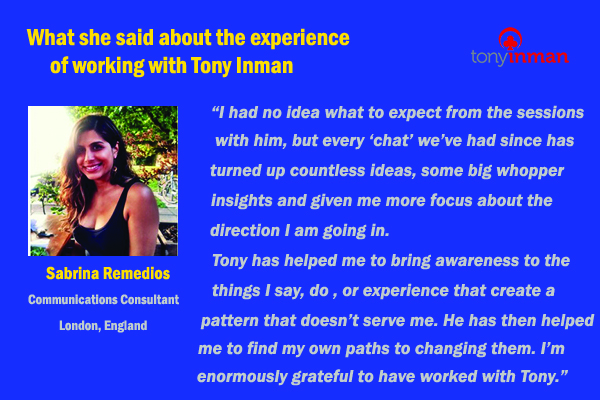 Testimonial for Tony Inman by Sabrina Remedios