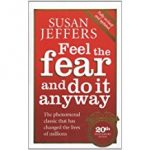 Feel-the-Fear-and-Do-It-Anyway-by-Susan-Jeffers