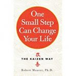 One-Small-Step-Can-Change-Your-Life-by-Robert-Maurer