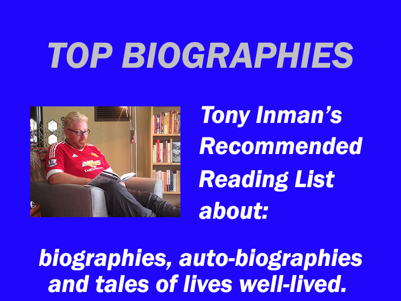 Top-biographies-by-Tony-Inman